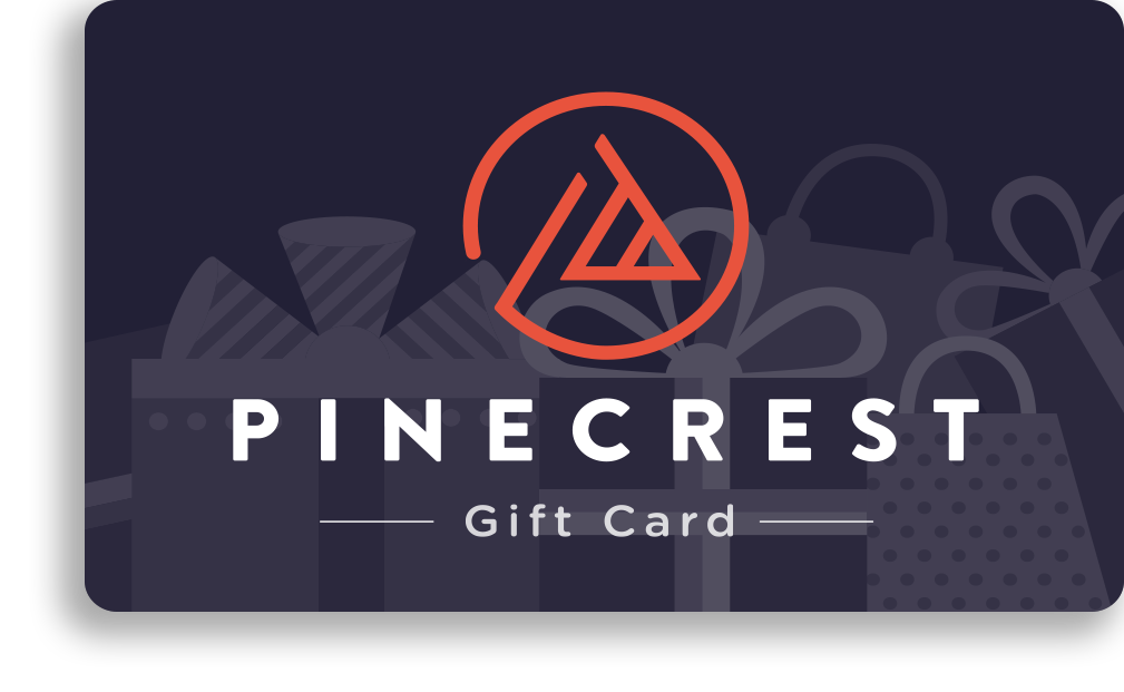 Pinecrest Gift Cards